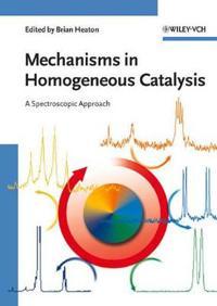 Mechanisms in Homogeneous Catalysis: A Spectroscopic Approach