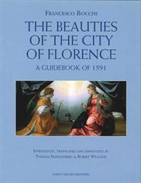 Francesco Bocchi's the Beauties of the City of Florence