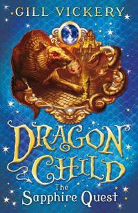 Sapphire quest - dragonchild book 4