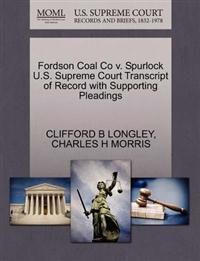 Fordson Coal Co V. Spurlock U.S. Supreme Court Transcript of Record with Supporting Pleadings
