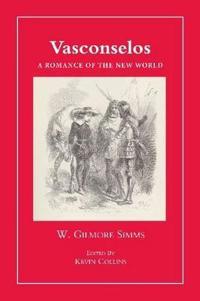 Vasconselos: A Romance of the New World