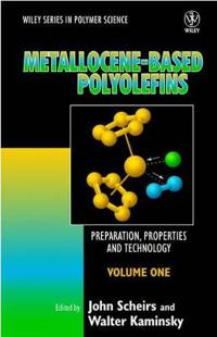 Metallocene-based Polyolefins: Preparation, Properties, and Technology, 2 V