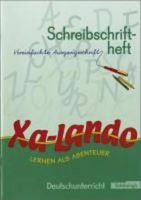 Xa-Lando 1. Neubarbeitung. Schreibschriftlehrgang. Nordrhein-Westfalen. Vereinfachte Ausgangsschrift