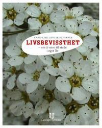 Livsbevissthet - Anne-Lise Løvlie Schibbye pdf epub