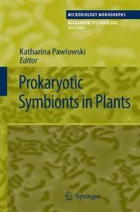 Prokaryotic Symbionts in Plants