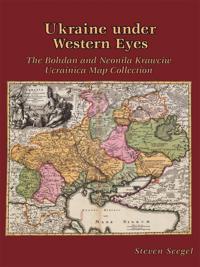 Ukraine under Western Eyes