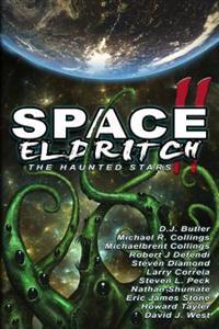 Space Eldritch II: The Haunted Stars