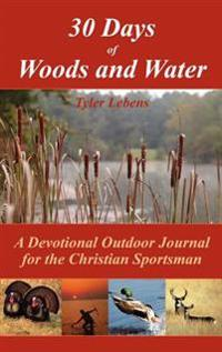 30 Days of Woods and Water