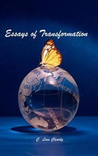 Essays of Transformation