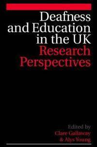 Deafness and Education in the UK