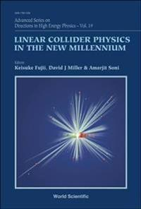 Linear Collider Physics In The New Millennium