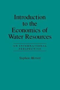 Introduction to the Economics of Water Resources