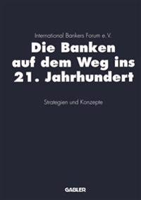 Die Banken Auf Dem Weg Ins 21. Jahrhundert
