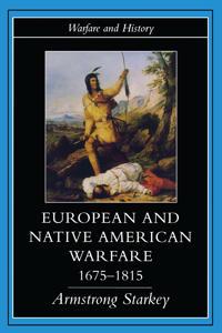 European and Native American Warfare 1675-1815