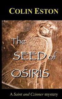 The Seed of Osiris: A Saint and Czinner Mystery