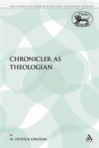 Chronicler As Theologian