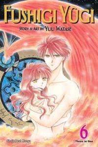 Fushigi Yugi, Vol. 6 (VIZBIG Edition)