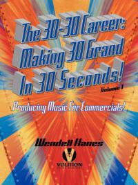The 30-30 Career, Making 30 Grand in 30 Seconds!