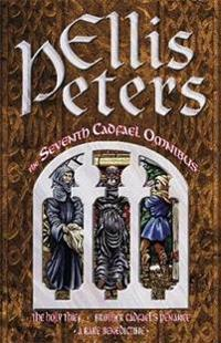 Seventh cadfael omnibus - the holy thief, brother cadfaels penance, a rare
