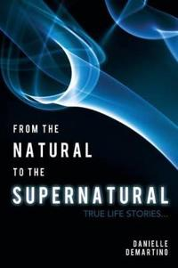 From the Natural to the Supernatural