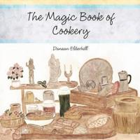 The Magic Book of Cookery: Danaan Elderhill