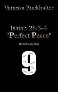 Isaiah 26:3-4 Perfect Peace