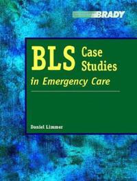 BLS Case Studies in Emergency Care