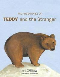 The Adventures of Teddy and the Stranger