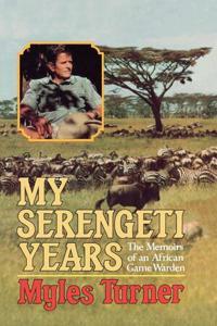 My Serengeti Years