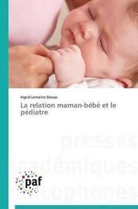 La Relation Maman-B�b� Et Le P�diatre