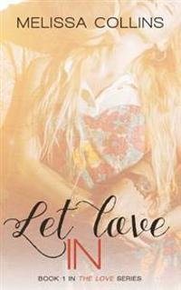 Let Love in