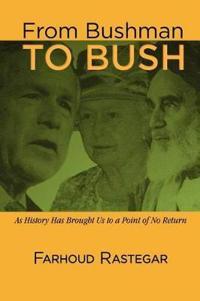 From Bushman to Bush