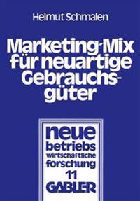 Marketing-Mix für Neuartige Gebrauchsgüter