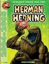 Herman Hedning : Samlade serier 2004-2005
