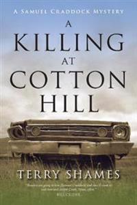 A Killing at Cotton Hill