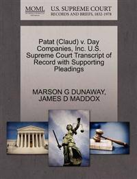 Patat (Claud) V. Day Companies, Inc. U.S. Supreme Court Transcript of Record with Supporting Pleadings