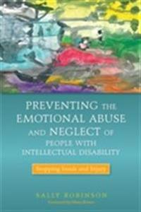 Preventing the Emotional Abuse and Neglect of People With Intellectual Disability