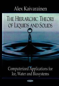 Hierarchic Theory of Liquids and Solids