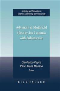Advances in Multifield Theories of Continua With Substructure