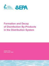 The Formation and Decay of Disinfection By-products in the Distribution System