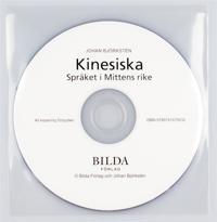 Kinesiska Språket i Mittens rike: CD till grundboken