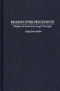 Reason over Precedents