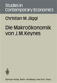Die Makrookonomik von J. M. Keynes