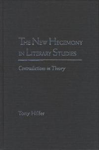 The New Hegemony in Literary Studies
