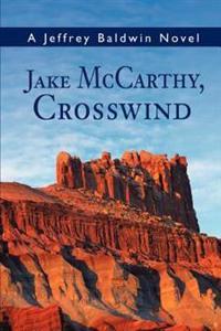 Jake McCarthy, Crosswind