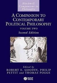 A Companion to Contemporary Political Philosophy, 2 Volume Set
