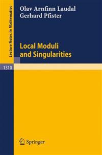 Local Moduli and Singularities