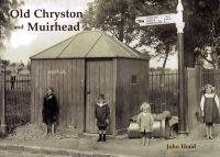 Old Cryston and Muirhead
