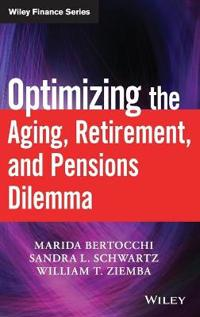 Optimizing the Aging, Retirement, and Pensions Dilemma