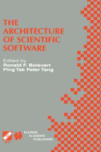 The Architecture of Scientific Software
